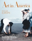 Art In America - Focus Europe